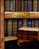 "Reading Log: Gifts for Book Lovers / Reading Journal Softback * Large 8"" X 10"" * Antique Books * 100 Spacious Record Pages & More..."