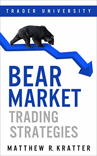 Bear Market Trading Strategies by Matthew R. Kratter ebook deal