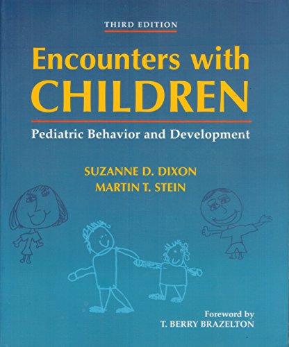 Encounters with Children: Pediatric Behavior and Development
