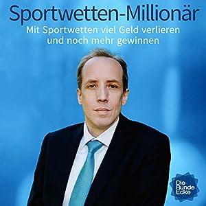 Sportwetten-Millionär Hörbuch