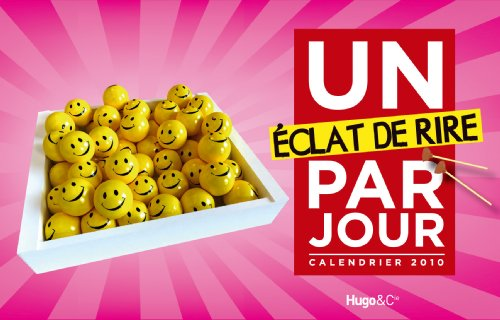 Un Eclat de Rire par Jour 2010 (French Edition)