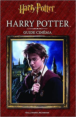 Harry Potter Guide Cinema Felicity Baker 9782075076241