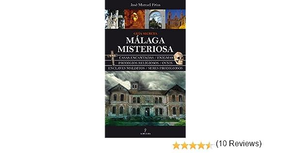 Málaga misteriosa: Guía secreta (Magica (almuzara)): Amazon.es ...