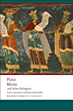 Meno and Other Dialogues: Charmides, Laches, Lysis, Meno (Oxford World's Classics)