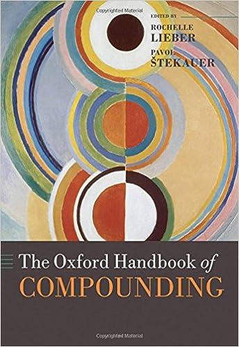 Oxford Handbook of Compounding (Oxford Handbooks)
