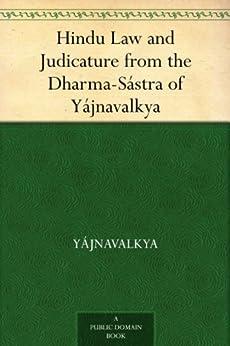 Hindu Law and Judicature from the Dharma-Sástra of Yájnavalkya by [Yájnavalkya]
