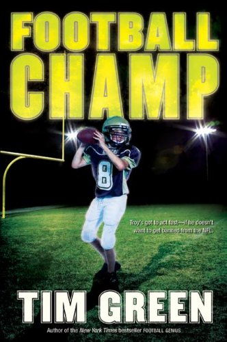 Football Champ: A Football Genius - Tim Green Football