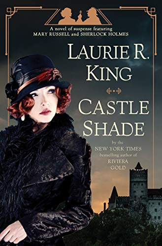 Book Cover: Castle Shade: A Novel of Suspense featuring Mary Russell and Sherlock Holmes