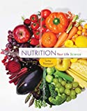 Nutrition: Your Life Science (MindTap Course List)