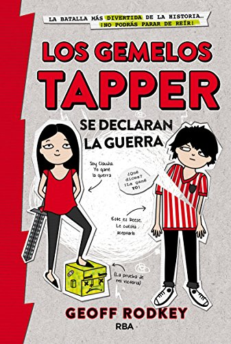 Los gemelos Tapper se declaran la guerra (Spanish Edition) [Goeff Rodney] (Tapa Dura)
