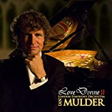 Love Divine 2: inspirational sacred album by pianist Mulder & London Symphony Orchestra (When peace like a river, The Lord's Prayer, Spirit of Love, and others)