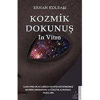 Kozmik Dokunuş In Vitro: Alıkonma Olaylarının Ardındaki Görkemli Kozmik Operasyon ve Türkiye Alıkonma Vakaları
