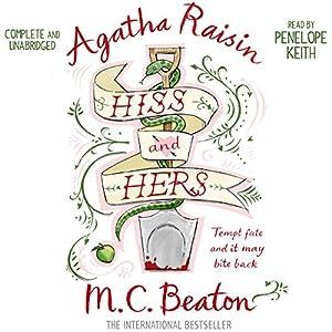 Agatha Raisin: Hiss and Hers Hörbuch