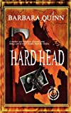 Hard Head, Barbara Quinn, 1615726071