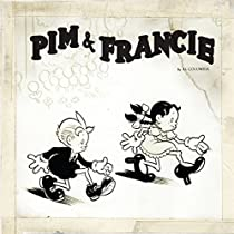 PIM & FRANCIE: THE GOLDEN BEAR DAYS