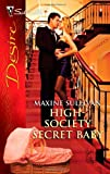 High-Society Secret Baby, Maxine Sullivan, 0373730349
