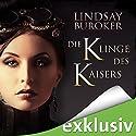 Die Klinge des Kaisers (The Emperor's Edge 1) Hörbuch von Lindsay Buroker Gesprochen von: Ulrike Kapfer
