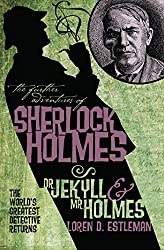 Dr Jekyll and Mr Holmes (The Further Adventures of Sherlock Holmes)