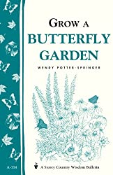 Image of the product Grow a Butterfly Garden: that is listed on the catalogue brand of Storey Publishing, LLC.
