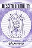 Science of Knowledge, Vara Humphreys, 188694055X