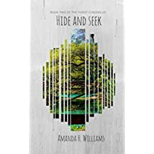Hide and Seek: The Forest Chronicles Book 2