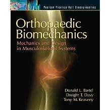 Orthopaedic Biomechanics: Mechanics and Design in Musculoskeletal Systems