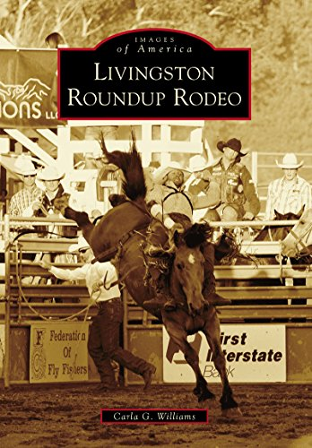 - Livingston Roundup Rodeo (Images of America)