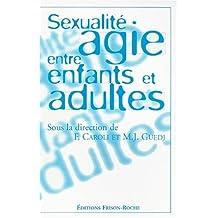 Sexualite Agie Entre Enfants et Adultes