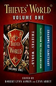 Thieves' World® Volume One: Thieves' World, Tales from the Vulgar Unicorn, and Shadows of S