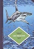 """Afficher """"La petite bédéthèque des savoirs n° 03<br /> Les requins"""""""