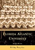 img - for Florida Atlantic University (Campus History) book / textbook / text book