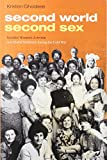 "Kristen R. Ghodsee, ""Second World, Second Sex: Socialist Women's Activism and Global Solidarity during the Cold War"" (Duke UP, 2019)"