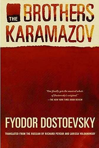 The Brothers Karamazov: A Novel in Four Parts With