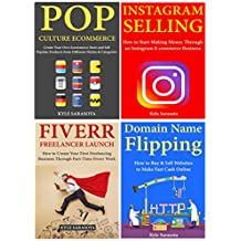 Internet Marketing Mastery: How to Earn a Living Online Through Instagram Selling, Pop Culture Ecommerce, Flipping Websites or Freelancing on Fiverr