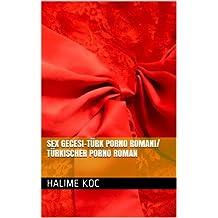 SEX GECESI-Türk sex hikaysi/ türkische Sex Kurzgeschichte (German Edition)