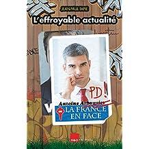 L'effroyable actualité (French Edition)
