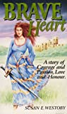 Brave Heart, Susan Westoby, 0952554305