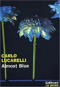 Almost blue par Carlo Lucarelli