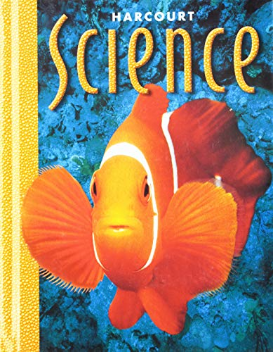 Harcourt School Publishers Science: Student Edition  Grade 1 ()