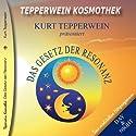 Das Gesetz der Resonanz (Tepperwein Kosmothek) Hörbuch von Kurt Tepperwein Gesprochen von: Kurt Tepperwein