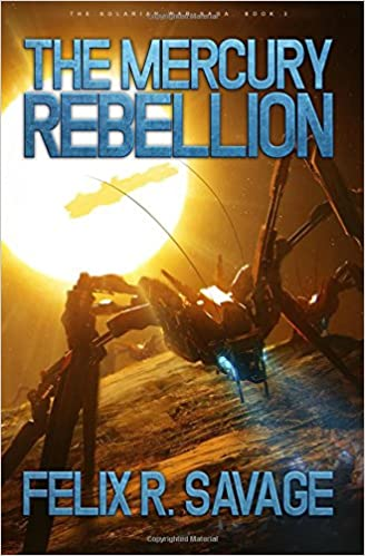 Download The Mercury Rebellion: A Science Fiction Thriller (The Solarian War Saga) (Volume 3) PDF, azw (Kindle)