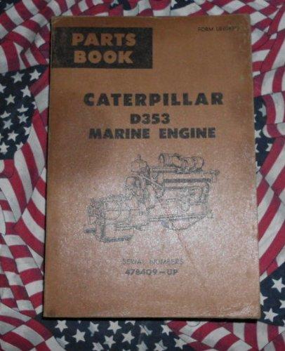 Caterpillar D353 Marine Engine Part Book 47B409 &up CAT - Cat Marine Engine