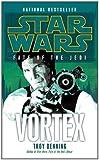 Vortex: Star Wars  Legends (Fate of the Jedi)