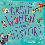 Fantastically Great Women Who Made History