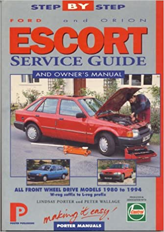 Ford Escort & Orion 1980-94 (Porter Manuals): Porter Manuals: 9781899238132: Amazon.com: Books