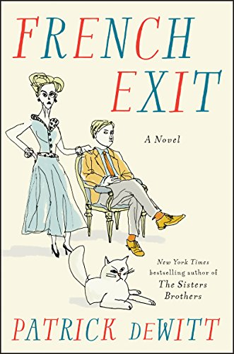 - French Exit: A Novel