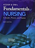 Kozier and Erb's Fundamentals of Nursing, Berman, Audrey and Snyder, Shirlee, 0132724308