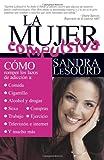 La Mujer Compulsiva (Spanish Edition)
