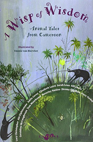 Wisp of Wisdom: Animal Tales from Cameroon