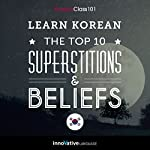Learn Korean: The Top 10 Superstitions & Beliefs |  Innovative Language Learning